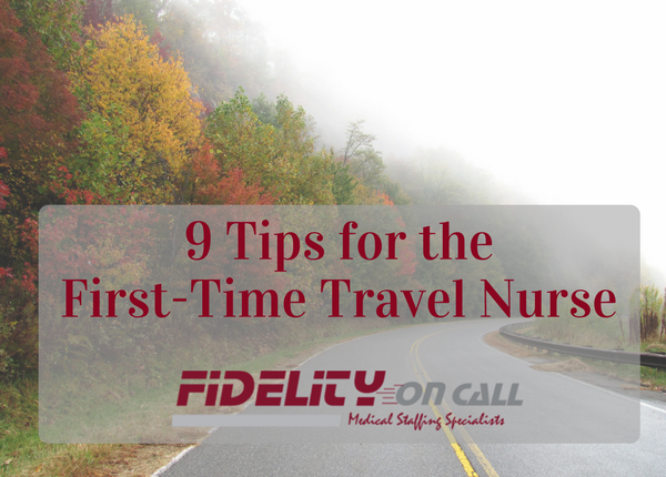 9 tips for first-time travel nurse