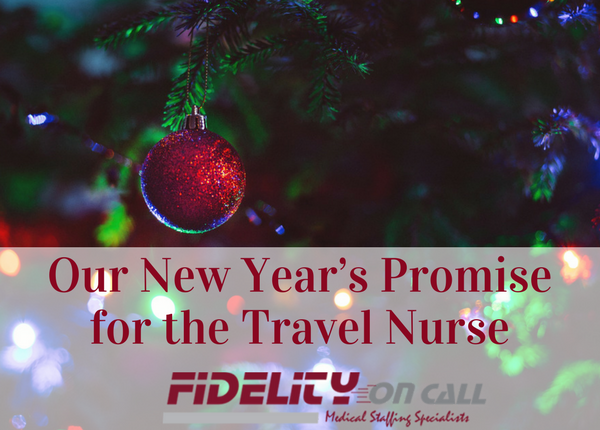 Our New Year's Promise for the Travel Nurse