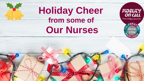 image of gifts and lights with the blog title:Holiday-cheer-from-some-of-our-nurses